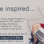 Be Inspired… An informal morning with local entrepreneur Johnny Ward