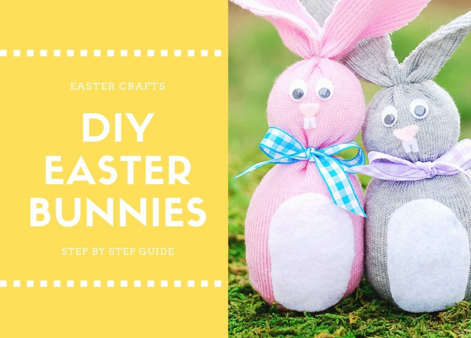 EASTER CRAFTS: DIY SOCK BUNNIES